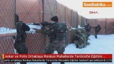 Asker ve Polis Ortaklaşa Meskun Mahallerde Teröristle Mücadele Eğitimi Faaliyeti Gerçekleştirdi 2