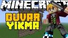 Kim Bu Yaratık !! - Minecraft Duvar Yıkmak! - Minecraft Destroy The Wall - Türkçe Özel Harita