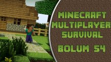 Minecraft (Türkçe) Survival Multiplayer : Bölüm 54 - ŞİDDETLİ FIRTINA!
