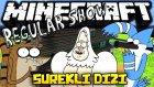 Türkçe Minecraft: SÜREKLİ DİZİ! (Regular Show) - [Özel Harita]