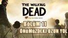 Walking Dead Oynuyoruz! - Bölüm 11 - Yeni İnsanlarmış.. PEH!