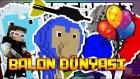 Balon Dünyası  Minecraft - Ahmetaga