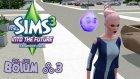 The Sims 3 - Into The Future - Bölüm 3 - Gelecekteki İşimizi Bulduk!- berylvenus