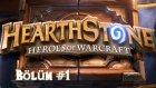 Hearthstone - Heroes Of Warcraft - Isınma Turları - Berylvenus
