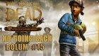 The Walking Dead - Sezon 2 - Bölüm 15 - Her Şey Düzelecek- berylvenus