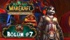 WoW: Mists of Pandaria - Bölüm 7 - Ragefire Chasm! - berylvenus