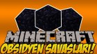 2 Vs 2 | Minecraft | Obsidyen Savaşları | Bölüm-7 | Ft.minecraft Evi,ahmetaga,ozanberkil