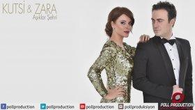 Kutsi - Zara - Aşıklar Şehri