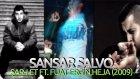 Sansar Salvo - Şarj Et ft. Fuat Ergin,Heja (2009)