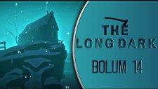 The Long Dark   Türkçe Oynanış   Bölüm 14   Çiftlik Evi!