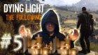 Kokulu Mumun Gücü | Dying Light The Following #5
