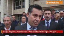 Muğla Başkan Kocadon'un da Aralarında Bulunduğu 68 Kişiye Beraat 2