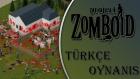 Project Zomboid : Türkçe / Bölüm 2 - Sağlam Loot Yaptık - Spastikgamers2015