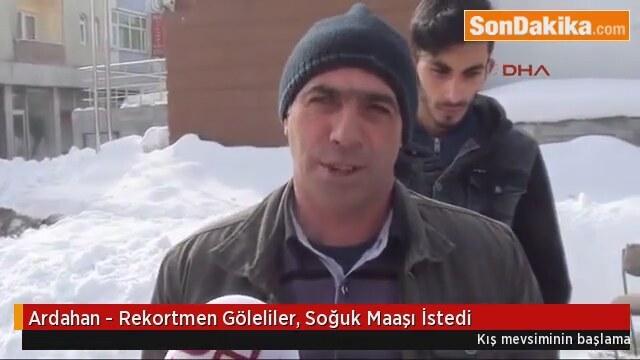 Ardahan 'da Rekortmen Göleliler Soğuk Maaşı İstedi