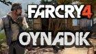 Far Cry 4 Oynadık - Tam 25 Dakika! - Himalayalar'da Hem Tek Kişi Hem De Co Op Aksiyona Doyuyoruz!