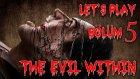 GAİPTEN GELEN ADANA! - Let's Play - The Evil Within - Bölüm 5