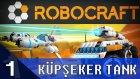KÜP ŞEKERDEN SAVAŞ MAKİNASI YAPTIK! - Let's Play ROBOCRAFT - Bölüm 1