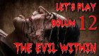 Let's Play - The Evil Within - Bölüm 12