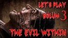 Let's Play - The Evil Within - Bölüm 3