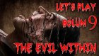 Let's Play - The Evil Within - Bölüm 9