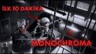 Monochroma - İlk 10 Dakika