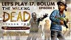 MÜTHİŞ FİNAL! The Walking Dead Season - (Bölüm 17)