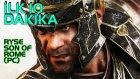 RYSE: SON OF ROME (PC) İlk 10 Dakika