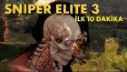 Sniper Elite 3 - İlk 10 Dakika
