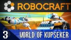 WORLD OF KÜPŞEKER - Let's Play Robocraft - Bölüm 3