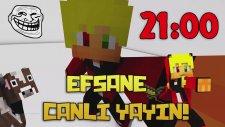 CANLI YAYIN DUYURUSU! : 21:00 - MINECRAFT