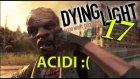 ANTENLERE GELDİK! // Dying Light - Bölüm 17