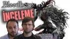 Bloodborne - İnceleme