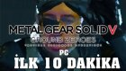 Metal Gear Solid Ground Zeroes (Pc) // İlk 10 Dakika
