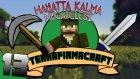Minecraft - Terrafirmacraft - 13 - Doğuya Keşif ve Ağaç Çiftliği
