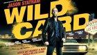 Son Oyun - Wild Card (2015) Türkçe Dublaj Full İzle