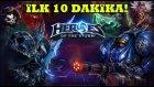 Heroes of the Storm Nasıl Oynanır - İlk 10 Dakika