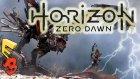 Horizon: Zero Dawn - İlk İzlenim (E3 2015)