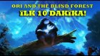 İlk 10 Dakika - Ori and the Blind Forest