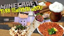 Minecraft : TÜRK YEMEKLERİ MODU! - Kebap,Lahmacun,Döner ve Fazlası !