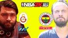 NBA 2K16 - İlk Bakış (Fenerbahçe VS Galatasaray)
