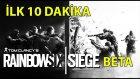 Rainbow Six Siege (Beta) - İlk 10 Dakika
