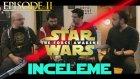 Star Wars: The Force Awakens İnceleme - Bölüm 2: Sonuç