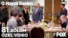 O Hayat Benim 81. Bölüm - Sen Eskiden Böyle Değildin Mehmet Emir... (14 Şubat Pazar)