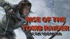 Rise of the Tomb Raider (PC - 60 FPS) - İlk 10 Dakika