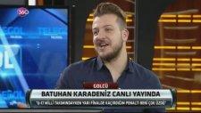 Batuhan, Toraman-Üzülmez kavgasını anlattı!