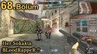Her Sokakta Bloodrapper!! - Wolfteam 68.bölüm - Bloodrapper