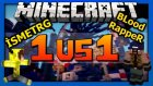 İsmetrg Vs Bloodrapper - Minecraft İsmet Fantazi Yapıyor!!