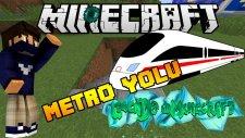 Metroya Başlangıç - Legends İn Minecraft - Bölüm 16