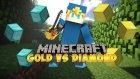 Uyanık Üniversiteli :D(Minecraft : Gold Vs Diamond #2)