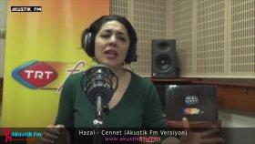 Hazal - Cennet (Akustik Canlı Performans)